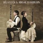 Bela Fleck & Abigail Washburn, Bela Fleck & Abigail Washburn