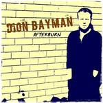 Dion Bayman, Afterburn
