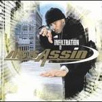 Assassin, Infiltration