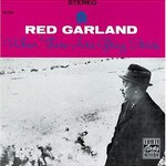 Red Garland, When There Are Grey Skies