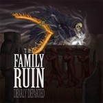 The Family Ruin, Dearly Departed
