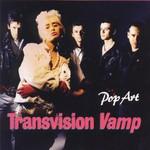 Transvision Vamp, Pop Art