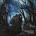 Snailking, Storm
