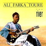 Ali Farka Toure, The River mp3