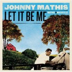 Johnny Mathis, Let It Be Me: Mathis in Nashville mp3
