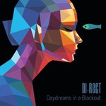 Di-Rect, Daydreams In A Blackout