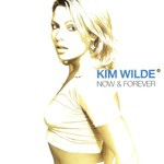 Kim Wilde, Now & Forever mp3