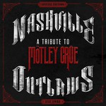 Various Artists, Nashville Outlaws: A Tribute to Motley Crue mp3