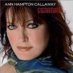 Ann Hampton Callaway, Signature