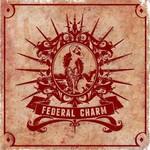 Federal Charm, Federal Charm