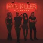 Little Big Town, Pain Killer