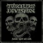 Torture Division, Satan, Sprit och Vald