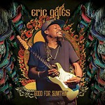 Eric Gales, Good For Sumthin' mp3