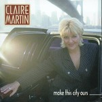 Claire Martin, Make This City Ours