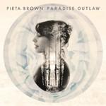 Pieta Brown, Paradise Outlaw