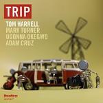 Tom Harrell, Trip