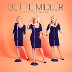 Bette Midler, It's The Girls!