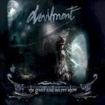 Devilment, The Great and Secret Show