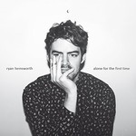 Ryan Hemsworth, Alone for the First Time