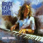 Bruce Katz Band, Homecoming
