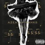Azealia Banks, Broke With Expensive Taste