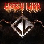 Crazy Lixx, Crazy Lixx