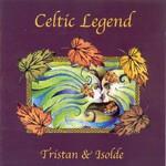 Celtic Legend, Tristan & Isolde