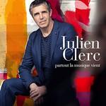 Julien Clerc, Partout La Musique Vient