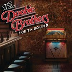 The Doobie Brothers, Southbound