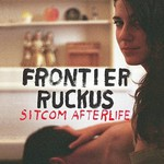 Frontier Ruckus, Sitcom Afterlife