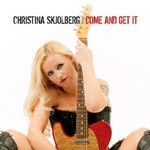Christina Skjolberg, Come and Get It mp3