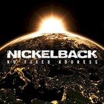 Nickelback, No Fixed Address