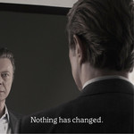 David Bowie, Nothing Has Changed