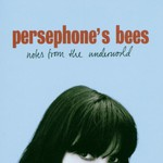 Persephone's Bees, Notes from the Underworld