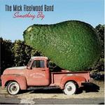 The Mick Fleetwood Band, Something Big mp3