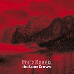 The Lone Crows, Dark Clouds
