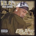 B.G., Life After Cash Money