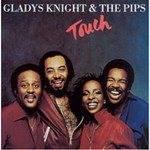 Gladys Knight & The Pips, Touch