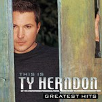 Ty Herndon, This Is Ty Herndon: Greatest Hits
