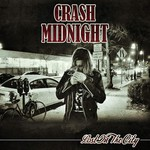 Crash Midnight, Lost in the City