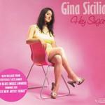 Gina Sicilia, Hey Sugar