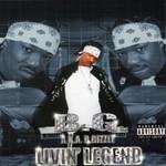 B.G., Livin' Legend