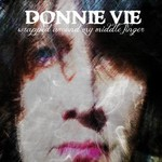 Donnie Vie, Wrapped Around My Middle Finger