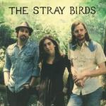 The Stray Birds, The Stray Birds