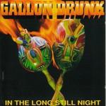 Gallon Drunk, In The Long Still Night