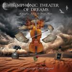 Michal Mierzejewski & Sinfonietta Consonus, Symphonic Theater of Dreams - A Symphonic Tribute to Dream Theater