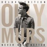 Olly Murs, Never Been Better