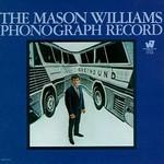 Mason Williams, The Mason Williams Phonograph Record