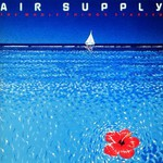 Air Supply, The Whole Thing's Started