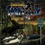 SmokeHouse, Edge Of The Swamp